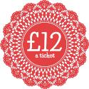 £12 a ticket